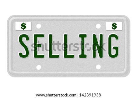 The word Selling on a gray license plate with dollar sign symbol isolated on white, Selling Car  License Plate - stock photo