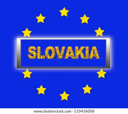 The word Slovakia and flag of Europe . - stock photo