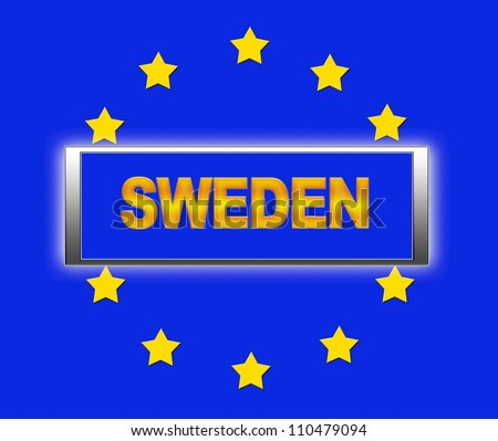 The word Sweden and flag of Europe . - stock photo