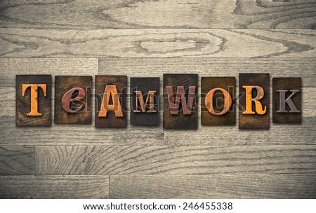 "The word ""TEAMWORK"" written in vintage wooden letterpress type. - stock photo"