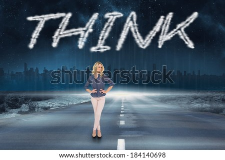 The word think and thoughtful gorgeous blonde wearing classy clothes posing against road leading out to the horizon - stock photo