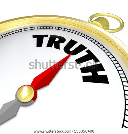 The word Truth on a compass to symbolize your conscience leading you to a path of sincerity, honesty and always being true with an answer - stock photo