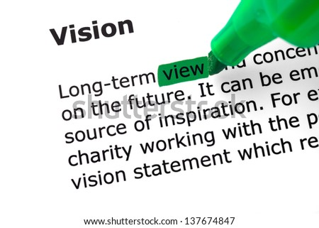 The word Vision highlighted in green with felt tip pen