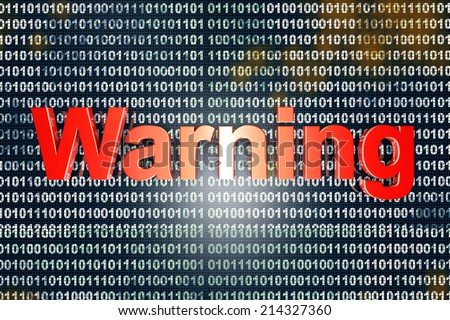 The word warning over a digital, binary background. 3D rendered Illustration. - stock photo