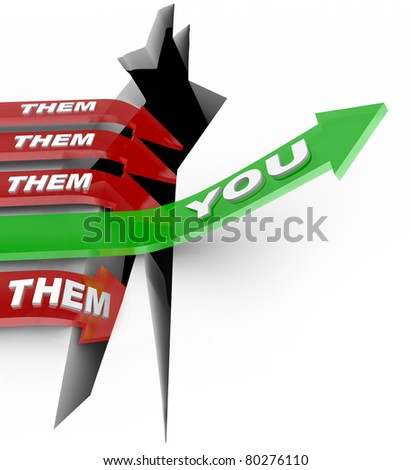 The word You on an arrow jumping over a challenge or obstacle while your competitors, red arrows marked Them, fall into a crack and lose while you win the competition - stock photo