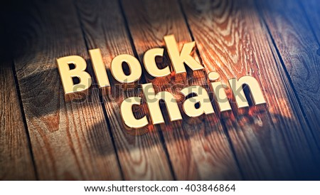 """The words """"Block chain"""" is lined with gold letters on wooden planks. 3D illustration image - stock photo"""