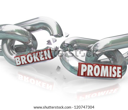 The words Broken Promise on chain links breaking apart to symbolize unfaithfulness, violation, mistrust, lies, deceit, deception and wronging a partner, spouse or significant other - stock photo