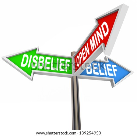 The words Disbelief, Belief and Open Mind on three way road or street signs to illustrate faith in a religious or spiritual group or oder, being optimistic, pessimistic or open-minded about god - stock photo