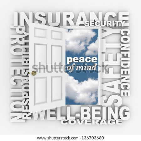 The words Insurance, Security, Protection, Well-Being, Coverage, Confidence and Responsibility to represent the Peace of Mind you get from being insured through an agent or agency - stock photo