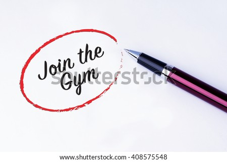The words Join the Gym written in a red circle to remind you an important appointment with a pen on isolated white background.  New Year concepts of goal and objective. - stock photo