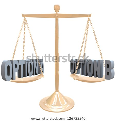 The words Option A and Option B on a gold metal scale, symbolizing the comparision of differences between two choices or selections - stock photo