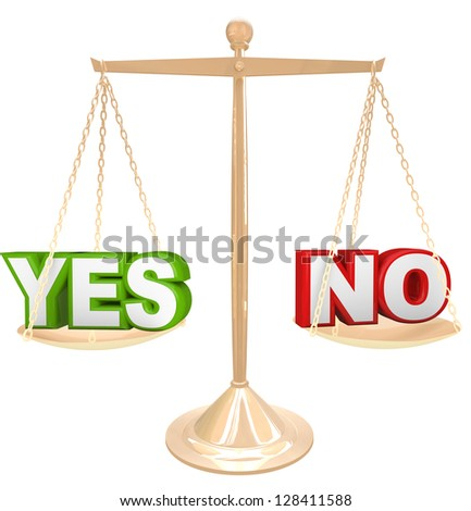 The words Yes and No on a gold scale representing your choices as you weigh your options to answer a question, either rejecting or approving an idea or suggestion - stock photo