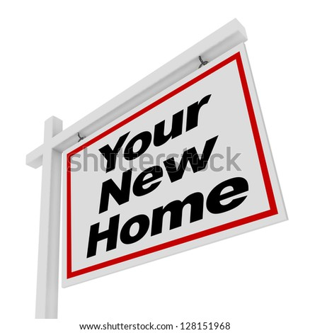 The words Your New Home on a house for sale real estate sign - stock photo