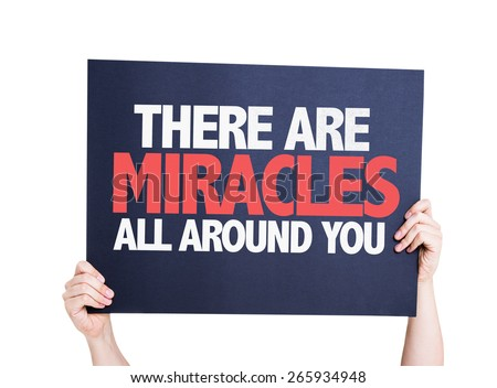There Are Miracles All Around You card isolated on white - stock photo
