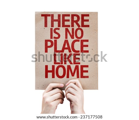There Is No Place Like Home card isolated on white background - stock photo
