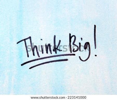 think big - stock photo