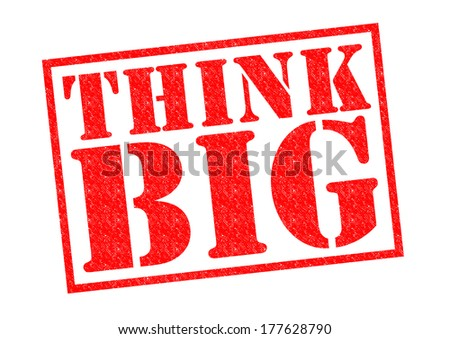 THINK BIG red Rubber Stamp over a white background. - stock photo