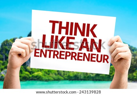 Think Like an Entrepreneur card with a beach on background - stock photo