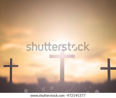 Three crosses. Crown, Lent, Church, Amen, God, Palm, Help, Life, Sun, Pray, Art, Supper, Color, Wood, Shine, Follow, Peace, Gospel, Mercy, Death, Trust, Savior, History, Abstract, Suffer, Orange, Hill
