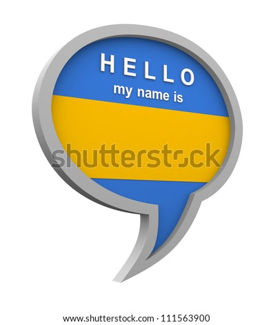 Three dimensional colorful name tag blank speech bubble with �hello my name is� text on white background - stock photo