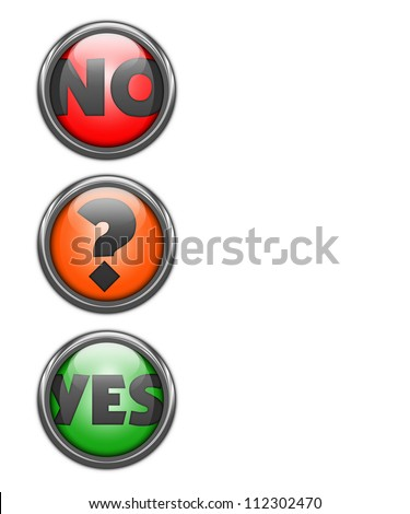 Three glassy buttons in traffic light colors, yes, no and a question mark for maybe. room for copy - stock photo