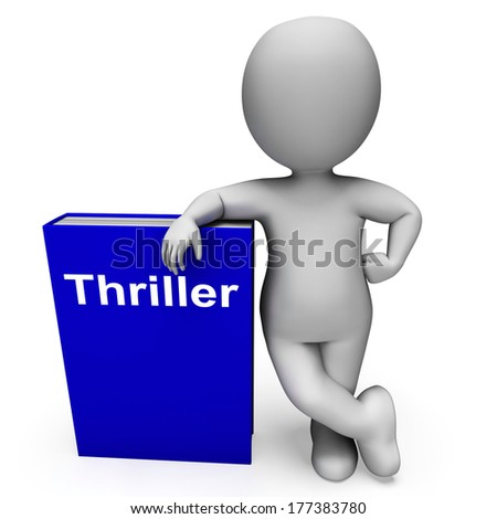 Thriller Book And Character Showing Books About Action Adventure  Mystery