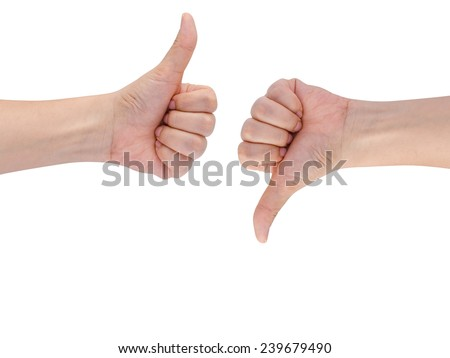 Thumb up and thumb down hand signs isolated on white with copy s - stock photo