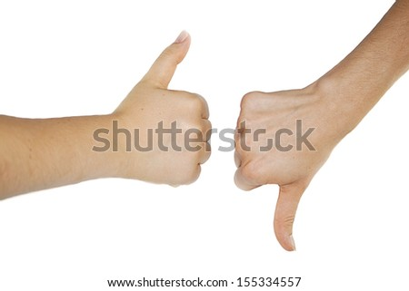 Thumbs up and down isolated on white background