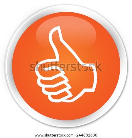 thumbs up icon orange glossy round button - stock photo
