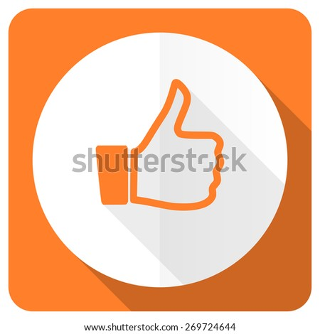 thumbs up orange flat icon thumb up sign  - stock photo