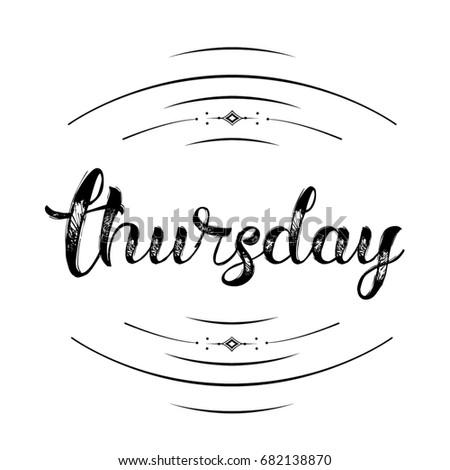 Thursday Decorative Calendar Title In Grunge Cursive Font Typography Design On White Background