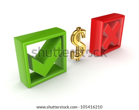 Tick mark, cross mark and dollar sign.Isolated on white background.3d rendered. - stock photo