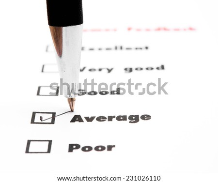Tick placed you select choice.  excellent,very good,good,average,poor - check average - stock photo