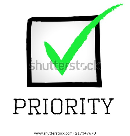 Tick Priority Meaning Importance Mark And Preference - stock photo