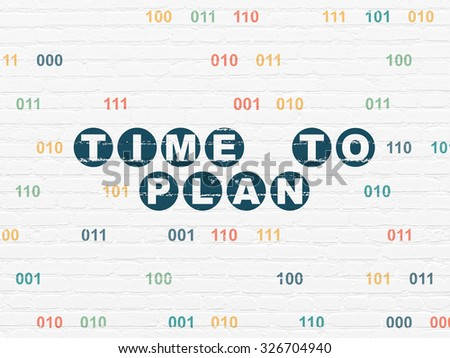 Time concept: Painted blue text Time to Plan on White Brick wall background with Binary Code - stock photo