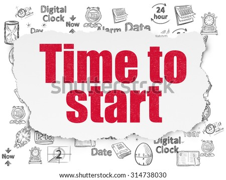 Time concept: Painted red text Time to Start on Torn Paper background with  Hand Drawing Time Icons - stock photo