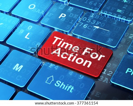 Time concept: Time For Action on computer keyboard background - stock photo