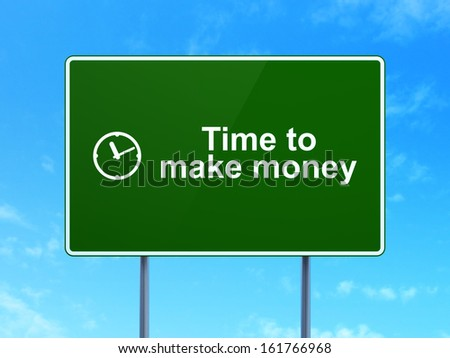 Time concept: Time to Make money and Clock icon on green road (highway) sign, clear blue sky background, 3d render - stock photo