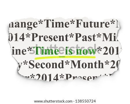 Time concept: torn newspaper with words Time is Now on Paper background, 3d render
