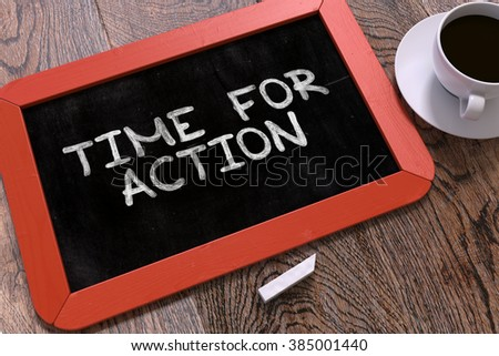 Time for Action Concept Hand Drawn on Red Chalkboard on Wooden Table. Business Background. Top View. 3D Render. - stock photo