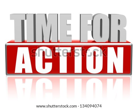 time for action text - 3d red and white letters and block, business concept - stock photo