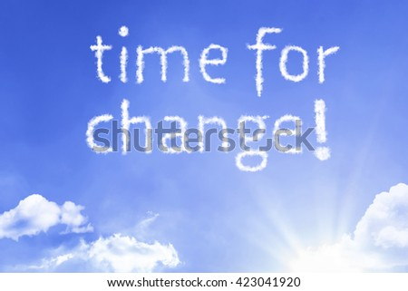 Time for Change cloud word with a blue sky - stock photo