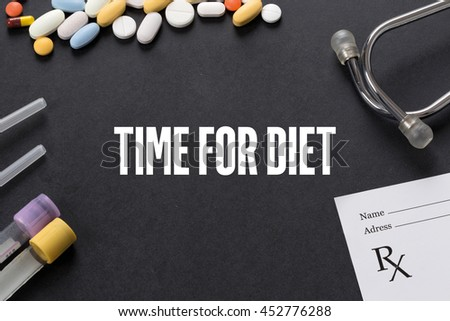 TIME FOR DIET written on black background with medication