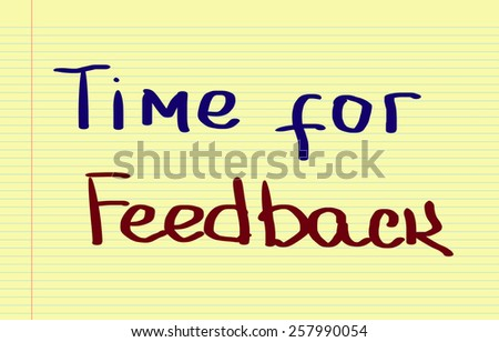Time For Feedback Concept - stock photo