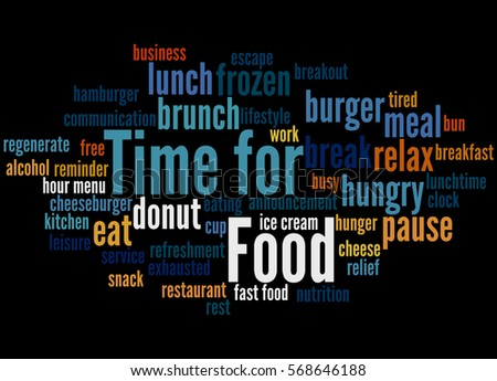 Time for Food, word cloud concept on black background.