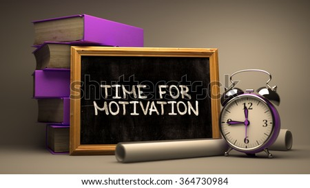 Time for Motivation Concept Hand Drawn on Chalkboard. Blurred Background. Toned Image. - stock photo