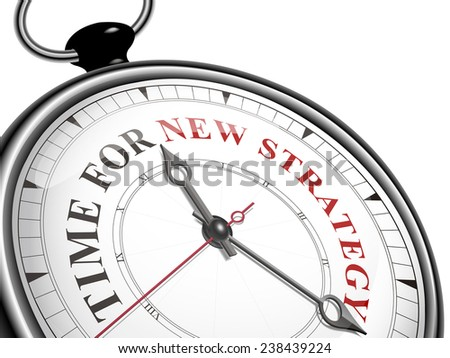 time for new strategy concept clock isolated on white background - stock photo