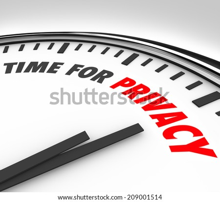 Time for Privacy words on a 3d clock face sensitive personal information data safety - stock photo