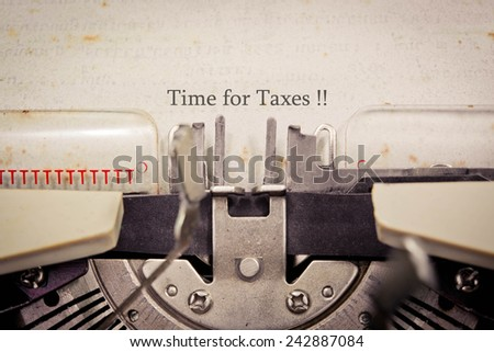 Time for Taxes - stock photo