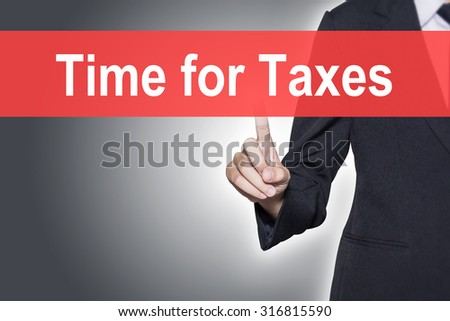 Time for Taxes Business woman pressing hand word on virtual screen - stock photo